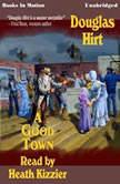 A Good Town, Douglas Hirt
