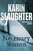 Necessary Women, Karin Slaughter