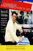 A Goomba's Guide to Life, Steven R. Schirripa