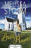Love's Prayer, Melissa Storm