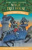 Magic Tree House #2: The Knight at Dawn, Mary Pope Osborne