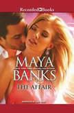The Affair, Maya Banks