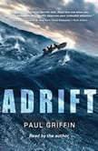 Adrift, Paul Griffin