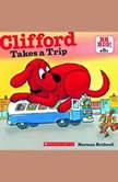 Clifford Takes a Trip, Norman Bridwell