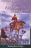 Our American West, Vol 3, Gary McCarthy