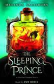 The Sleeping Prince: A Sin Eater's Daughter Novel, Melinda Salisbury