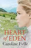 Heart of Eden, Caroline Fyffe