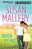 When We Met, Susan Mallery