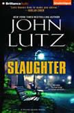 Slaughter, John Lutz