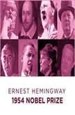 Ernest Hemingway  1954 Nobel Prize, Ernest Hemingway