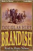 Brandish, Douglas Hirt