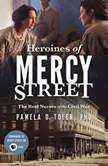 Heroines of Mercy Street, Toler PhD