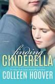Finding Cinderella, Colleen Hoover