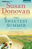 The Sweetest Summer, Susan Donovan