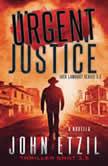 Urgent Justice Jack Lamburt 3.5, John Etzil