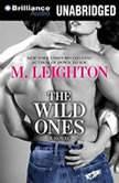 The Wild Ones, M. Leighton