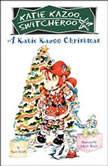 A Katie Kazoo Christmas Super Super Special, Nancy Krulik