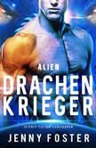 Drachenkrieger (Alien), Jenny Foster