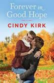 Forever in Good Hope, Cindy Kirk