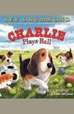 Charlie Plays Ball, Ree Drummond