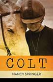 Colt, Nancy Springer