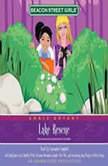 Beacon Street Girls #6: Lake Rescue, Annie Bryant