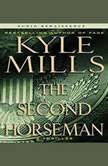 The Second Horseman, Kyle Mills