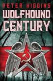 Wolfhound Century, Peter Higgins