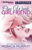 One Week Girlfriend, Monica Murphy