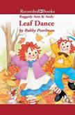 Raggedy Ann and Andy Leaf Dance, Bobby Pearlman