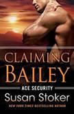 Claiming Bailey, Susan Stoker