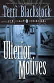 Ulterior Motives Book 3, Terri Blackstock