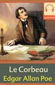 Le Corbeau, Edgar Allan Poe