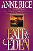 Exit to Eden, Anne Rice