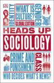 Heads Up Sociology, DK