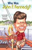Who Was John F. Kennedy?, Yona Zeldis McDonough