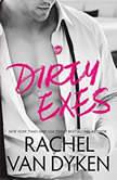 Dirty Exes, Rachel Van Dyken