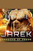 Jarek: Dragons of Preor Book 1, Celia Kyle as Erin Tate