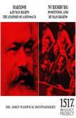 Marxism & Human Rights The Anatomy of a Dinosaur; Nuremburg: Positivism, and Human Rights