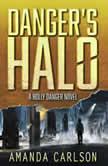 Danger's Halo, Amanda Carlson