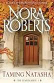Taming Natasha, Nora Roberts