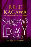 Shadow's Legacy, Julie Kagawa