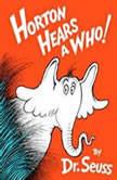 Horton Hears a Who, Dr. Seuss