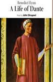 A Life of Dante, Benedict Flynn
