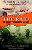 The Raid, Benjamin F. Schemmer