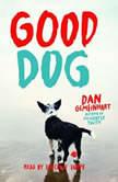 Good Dog, Dan Gemeinhart