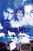 True West, Sam Shepard