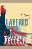 Layered, Lynette Ferreira