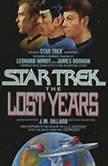 The Star Trek X: The Lost Years, J.M. Dillard