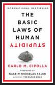 The Basic Laws of Human Stupidity, Carlo M. Cipolla